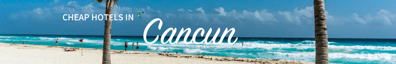 Hotel deals in Cancun